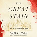 The Great Stain | Noel Rae