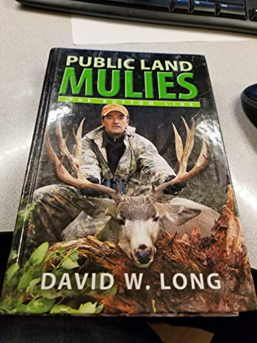 Public Land Mulies: The Bottom Line -