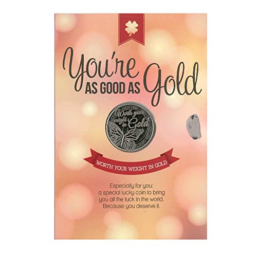 Lucky Coin Greeting Card - You're as Good as Gold -Blank Inside - Includes Envelope