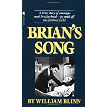 Brian's Song: A True Story of Courage and Brotherhood--On and Off the Football Field