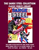 The Sarge Steel Comic Collection: Giant 270 Pages