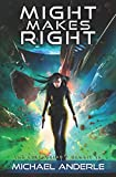 Might Makes Right (The Kurtherian Gambit)