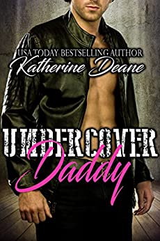 Undercover Daddy by [Deane, Katherine]