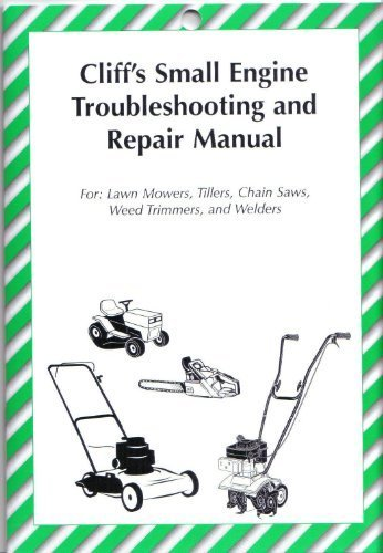 Small Engine Repair Manual (Cliff's Small Engine Troubleshooting and Repair (Small Engine Repair Lawn Mower)