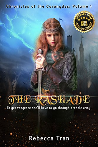 The Rashade' (Chronicles of the Coranydas Book 1) by [Tran, Rebecca]
