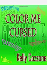 Color Me Cursed by Kelly Cozzone (2016-06-17) Paperback