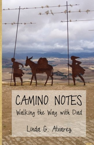 Download Camino Notes: Walking The Way With Dad PDF