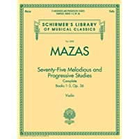 75 MELODIOUS AND PROGRESSIVE STUDIES: COMPLETE BOOKS 1-3 VIOLIN: Schirmer Library of Classics Volume 2092