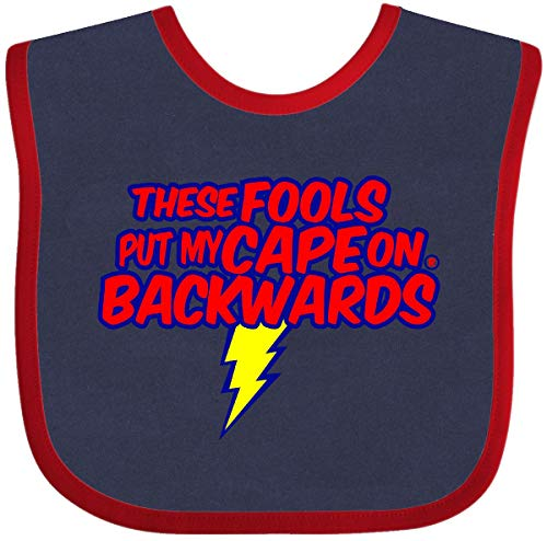 Inktastic These Fools Put My Cape on Backwards ® Baby Bib Navy and Red
