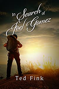 In Search Of Joel Gomez by Ted Fink ebook deal