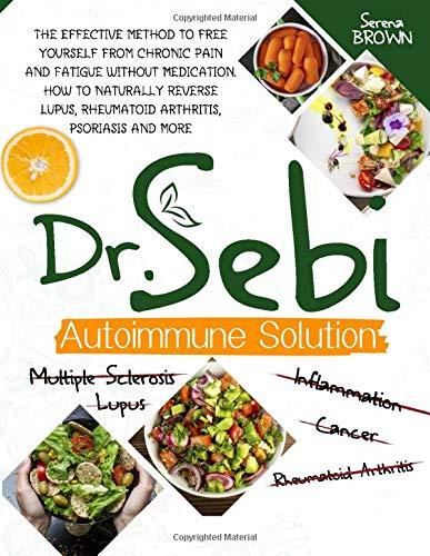 Dr. Sebi Autoimmune Solution: The Effective Method
