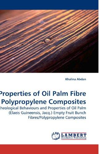 Properties of Oil Palm Fibre Polypropylene Composites: Rheological Behaviours and Properties of Oil Palm (Elaeis Guineensis, Jacq.) Empty Fruit Bunch Fibres/Polypropylene Composites
