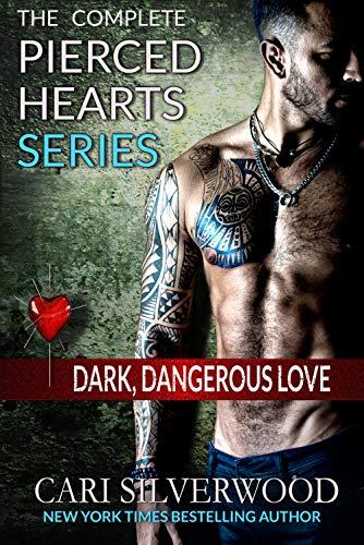 (The Complete Pierced Hearts Series: Dark Dangerous Love - 6 books in one)