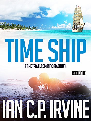 Time Ship (Book One): A Page-Turning Action & Adventure Thriller