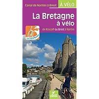 La Bretagne à vélo - de Roscoff ou Brest à Nantes