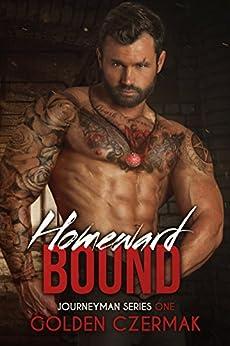 Homeward Bound (Journeyman Book 1) by [Czermak, Golden]