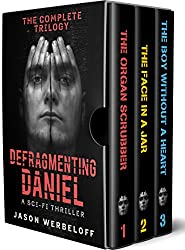 Defragmenting Daniel: The Complete Trilogy Box Set (The Bubble Chronicles Book 2)