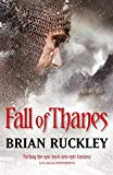 Fall Of Thanes: The Godless World: Book Three