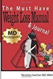 The Must Have Weight Loss Manual and Journal, Renetta Hatcher, 1479282421