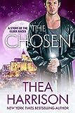 The Chosen: A Novella of the Elder Races