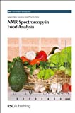 NMR Spectroscopy in Food Analysis, Spyros, Apostolos and Dais, Photis, 1849731756