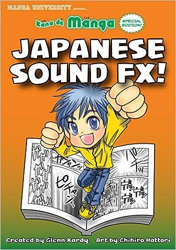 Kana De Manga Special Edition: Japanese Sound FX!