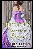 Regency Romance: A Gentleman's Unexpected Choice: Clean and Wholesome Historical Romance by  Lenora Levon in stock, buy online here