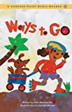 Ways to Go, Dana Meachen Rau, 0756500710