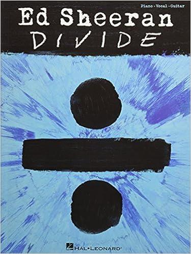 Ed Sheeran - Divide: Ed Sheeran: 9781495093654: Amazon com