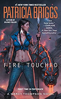 Fire Touched (A Mercy Thompson Novel) by [Briggs, Patricia]