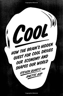 Book Cover: Cool: How the Brain's Hidden Quest for Cool Drives Our Economy and Shapes Our World