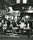 Image of Fred W. McDarrah: New York Scenes
