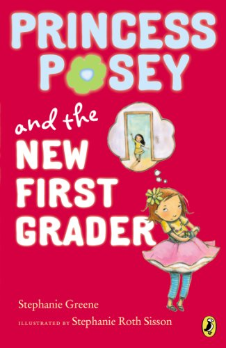 Princess Posey and the New First Grader (Princess Posey, First Grader)