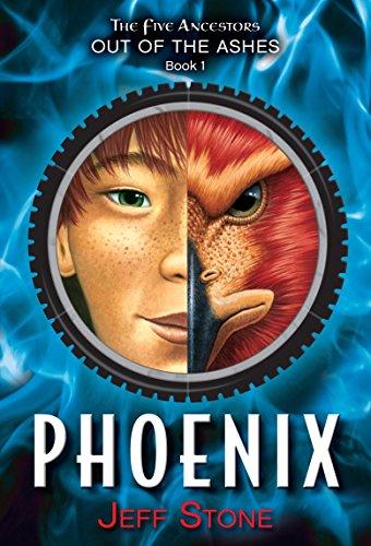 Five Ancestors Out of the Ashes #1: Phoenix (Phoenix Stone)