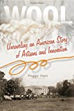 img - for Wool: Unraveling an American Story of Artisans and Innovation book / textbook / text book