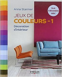 Jeux de couleurs décoration d'intérieur