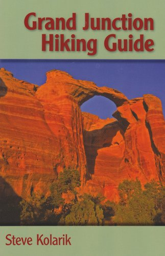 Grand Junction Hiking Guide (The Pruett - Junction Stores Grand