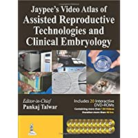 Jaypee's Video Atlas of Assisted Reproductive Technologies and Clinical Embryology