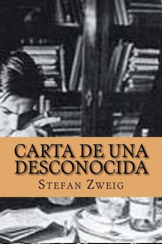 Carta de una desconocida: Amazon.es: Stefan Zweig, Tatiana ...