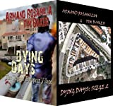 Dying Days: Siege 1 And 2 Set