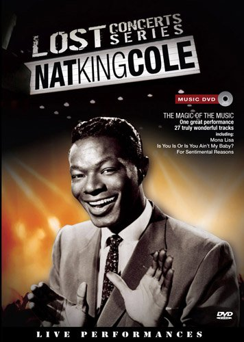 Lost Concerts Series: Nat King Cole by Well Go USA