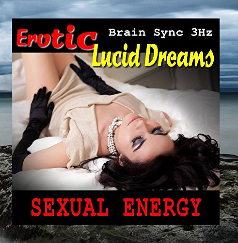 Price comparison product image Erotic Lucid Dreams (Brain Sync with Ambient White Noise)