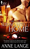 Sliding into Home (A New League Book 1)