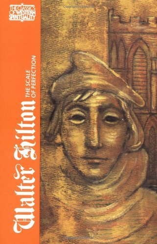 Walter Hilton: The Scale of Perfection (Classics of Western Spirituality (Paperback))
