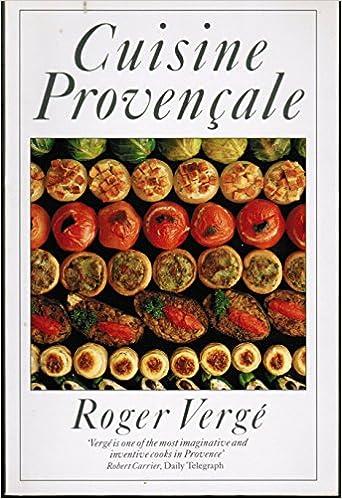 Cuisine Provencale Roger Verge 9780333595381 Amazon Com Books