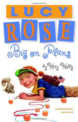 Read Online Lucy Rose: Big on Plans (Lucy Rose Books) pdf