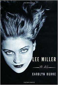 Book Lee Miller: A Life