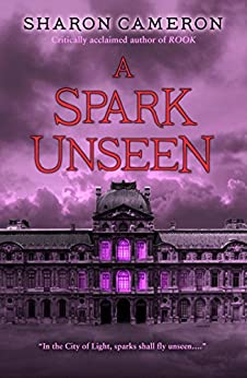 A Spark Unseen by [Cameron, Sharon]