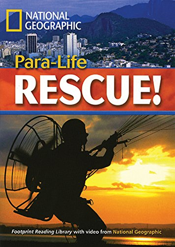 Para-Life Rescue!: Footprint Reading Library 5 (Footprint Reading Library: Level 5)