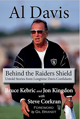 Al Davis: Behind the Raiders Shield